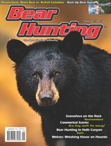Sept / Oct 2013 Issue of Bear Hunting Magazine