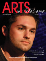 December 2010 Issue of Arts In Alabama Magazine